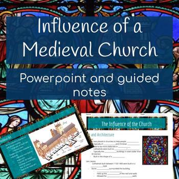 Medieval Church Influences Powerpoint and Guided Notes