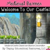 Medieval Welcome to our Castle Banner Decor