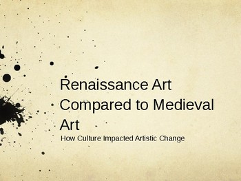 Medieval Compared to Renaissance Art