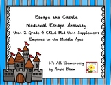 Medieval Escape Activity | CKLA Unit 2 Grade 4 Supplementa