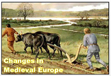 Changes in Medieval Europe + Assessment