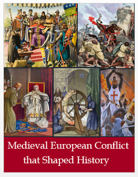 Medieval European Conflicts that Shaped History - 800-1500 + Assessments