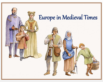 """""""Europe in Medieval Times"""" +  Assessment"""