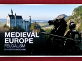 Medieval Europe: Feudalism PowerPoint and Outline