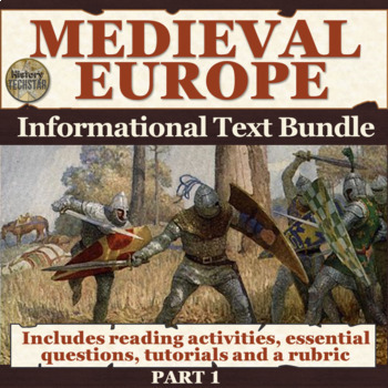 Medieval Europe Informational Text Bundle Part 1