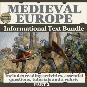 Medieval Europe Informational Text Bundle Part 2