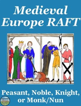 Medieval Europe RAFTT Writing Assignment