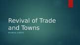 Medieval Europe Powerpoint: Revival of Trade and Towns