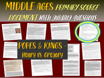 Medieval Europe Primary Source: King Henry vs. Pope Gregory w. guiding questions