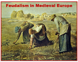 """""""The Development of Feudalism in Medieval Europe"""" + Assessments"""