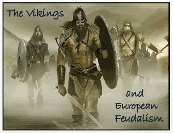 The Vikings and European Feudalism + Quiz