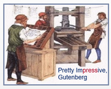 """Johannes Gutenberg - Printing Press "" + Assessments"