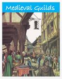 Medieval Guilds + Assessment