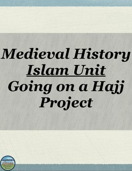Medieval History Islam Project for the Hajj