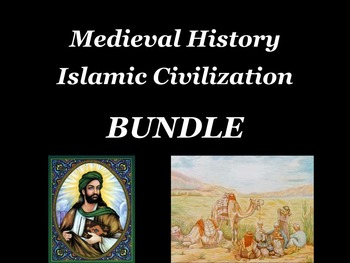Medieval History Islamic Civilization BUNDLE