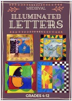 Medieval Illuminated Letter/Manuscript Project