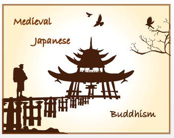 Medieval Japanese Buddhism + Assessment