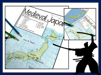 Medieval Japan Map Lesson and Assessment- Engaging Map Activity!