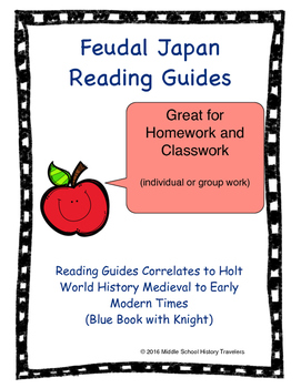 Feudal Japan Reading Guides for Holt Textbook
