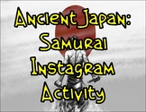 Medieval Japan: Samurai Instagram Activity