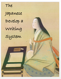 """Medieval Japan - """"The Japanese Develop a Writing System"""" + Assessment"""
