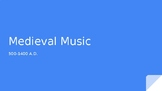 Medieval Music Period Powerpoint