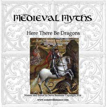 Medieval Myths: Here there be Dragons