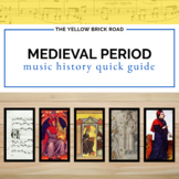 Medieval Period in Music History Quick Guide