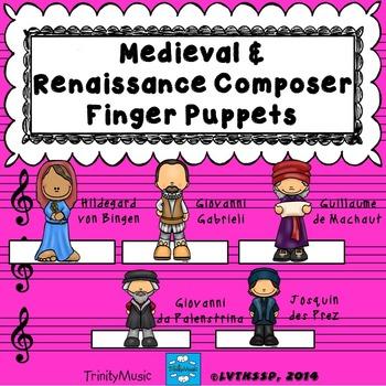 Medieval & Renaissance Composer Finger Puppets (for listening)