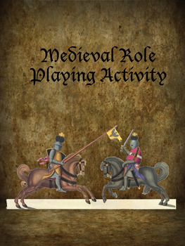 Medieval Role Playing Activity