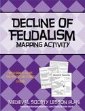 Medieval Society - Decline of Feudalism lesson plan