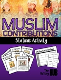 Medieval Society - Muslim Contributions stations activity