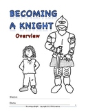 Medieval Times: Becoming a Knight - Overview and Activities