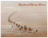 Medieval West Africa - Introduction + PP, Activities, Assess (Distance Learning)