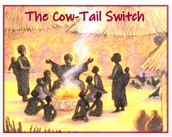 """Medieval West Africa  """"The Cow-Tail Switch"""" + Assessments"""