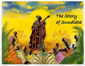 """The Story of Sundiata"" + Assessments"