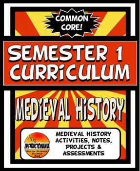 Medieval World History Curriculum SEMESTER 1