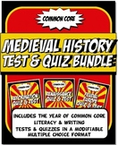 Medieval World History Test & Quiz Bundle Common Core Writ