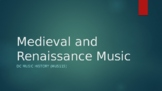 Medieval and Renaissance Music -- Powerpoint Lecture