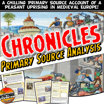 Medieval or Feudal Europe Primary Source Account and Analysis, The Chronicles