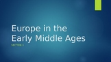 Medieval powerpoint presentation: Europe in the Early Middle Ages