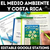 Medio Ambiente y Costa Rica - Spanish class Google Cultura