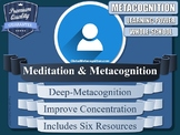 Meditation For Metacognition!