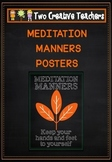Meditation Manners Posters