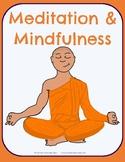 Meditation & Mindfulness - No-Prep Thematic Unit Plan