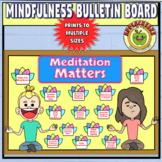 Meditation and Mindfulness Bulletin Board