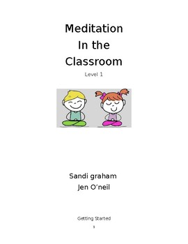 Meditation in the Classroom: Level 1
