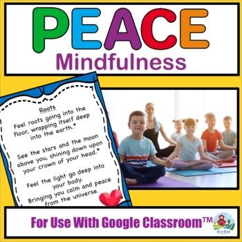 MINDFULNESS TO CREATE A PEACEFUL CLASSROOM