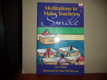 Meditations to Make Teacher's SMILE ISBN 0-687-07368-5