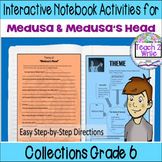 Medusa's Head and Medusa Activities HMH Collections Grade 6 Collection 6